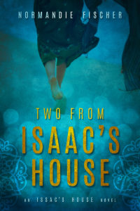 An Isaac's House Novel